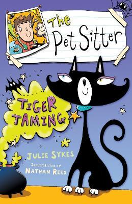 The Pet Sitter: Tiger Taming