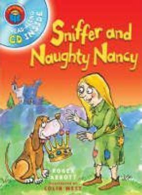 Sniffer and Naughty Nancy