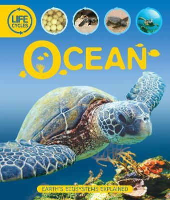 Life Cycles: Oceans