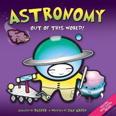 Basher Science: Astronomy