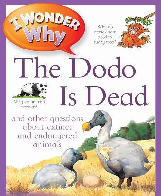 I Wonder Why The Dodo Is Dead