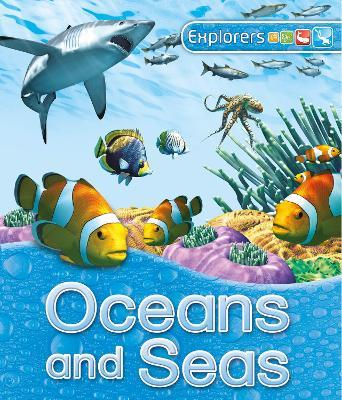 Explorers: Oceans and Seas