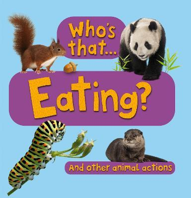 Who's That...Eating?