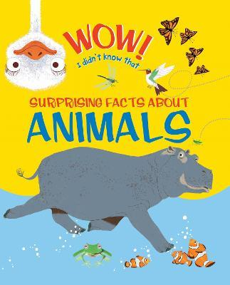 Wow! Surprising Facts about Animals