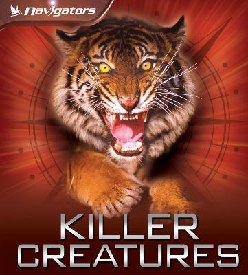 Navigators: Killer Creatures