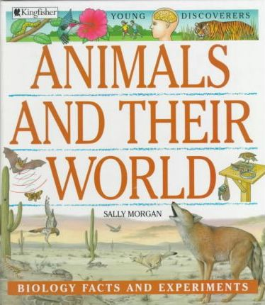 Animals and Their World