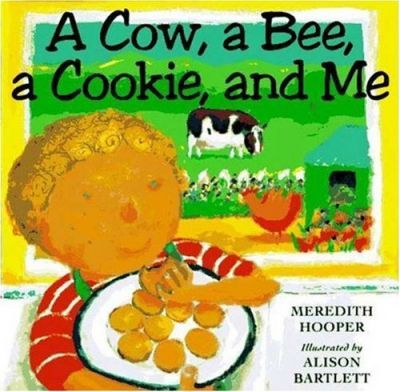 Cow, a Bee, a Cookie, and Me CL
