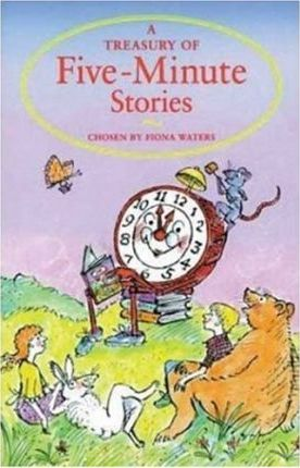 A Treasury of Five-Minute Stories