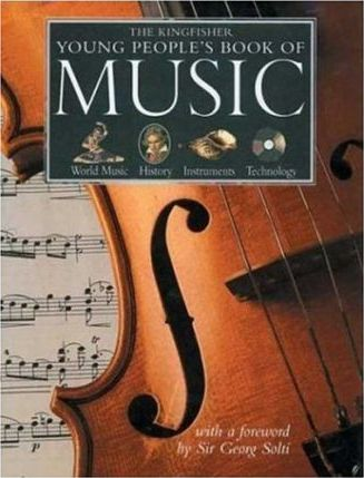 "The Kingfisher Young People""s Book of Music"