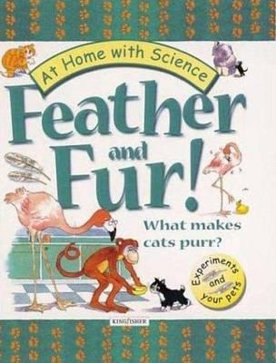 Feather and Fur! What Makes Cats Purr?