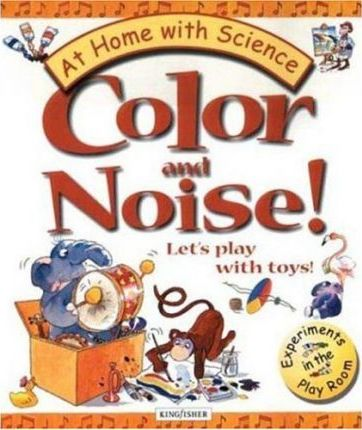 Color and Noise! Let's Play with Toys!