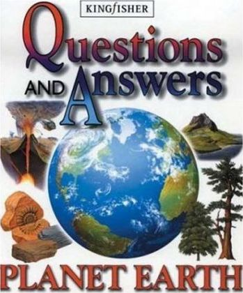 Question and Answer: Planet Earth