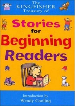 The Kingfisher Treasury of Stories for Beginning Readers