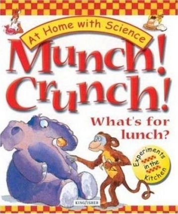 Munch! Crunch! What's for Lunch?