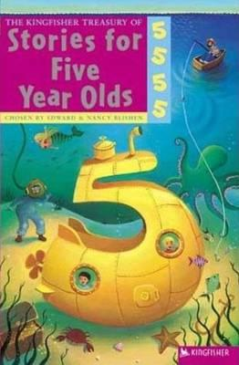 The Kingfisher Treasury of Stories for Five Year Olds