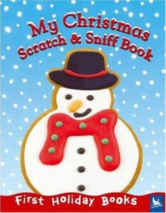 My Christmas Scratch & Sniff Book