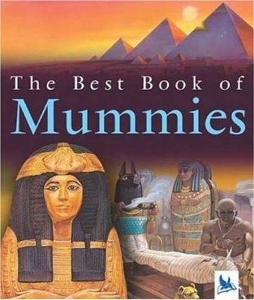 The Best Book of Mummies