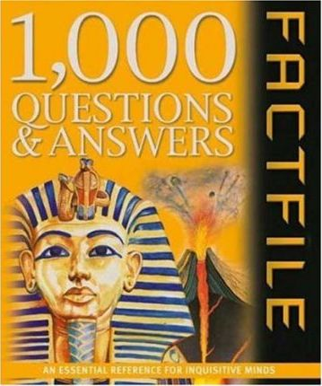 1,000 Questions & Answers Factfile