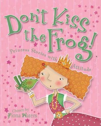 Don't Kiss the Frog!