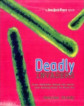 Deadly Invaders