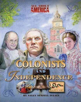 Colonists and Independence
