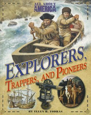 Explorers, Trappers, and Pioneers