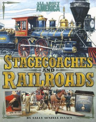 Stagecoaches and Railroads