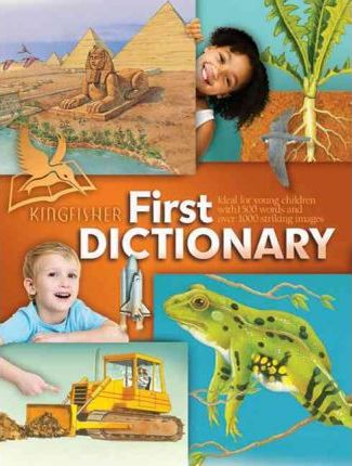 Kingfisher First Dictionary