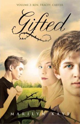 Gifted Volume 2: Ken, Tracey, Carter