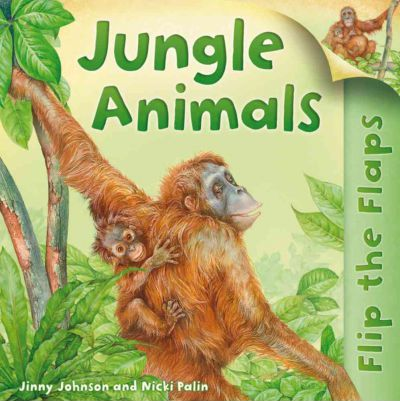 Flip the Flaps: Jungle Animals