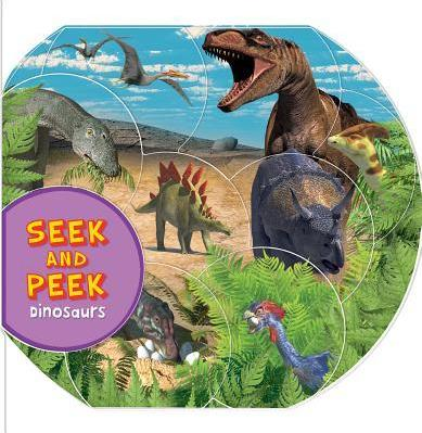 Seek & Peek: Dinosaurs