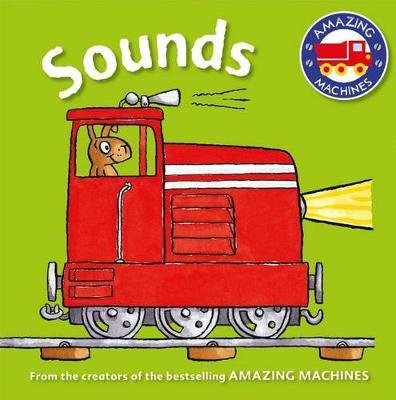 Amazing Machines First Concepts: Sounds