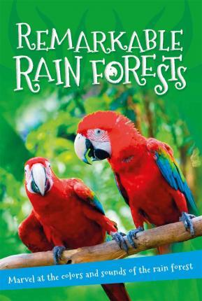 It's All About... Remarkable Rain Forests