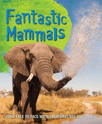 Fast Facts: Fantastic Mammals