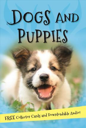 It S All About Dogs And Puppies Kingfisher Books 9780753474105