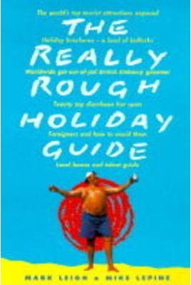 The Really Rough Holiday Guide