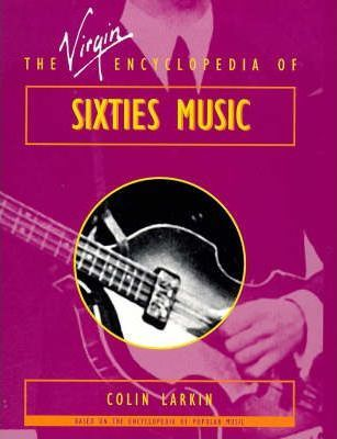 The Virgin Encyclopedia of Sixties Music