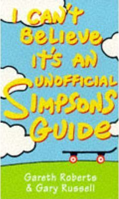 """I Can't Believe it's an Unofficial """"Simpsons"""" Guide"""