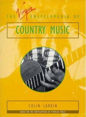 The Virgin Encyclopedia Country Music