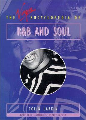 The Virgin Encyclopedia of R & B and Soul
