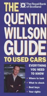 The Quentin Willson Guide to Used Cars
