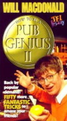 How to be a Pub Genius II