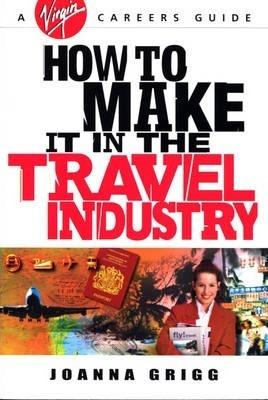 How to Make it in the Travel Industry