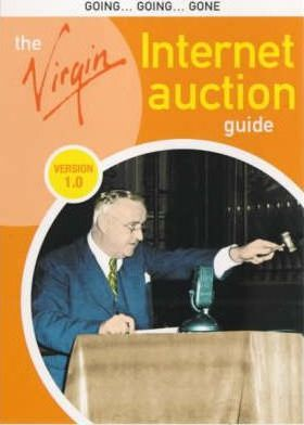 The Virgin Internet Auction Guide: Version 1.0