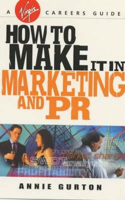 How to Make it in Marketing and Pr
