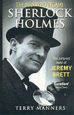 The Man Who Became Sherlock Holmes