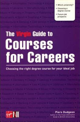 The Virgin Guide to Courses for Careers