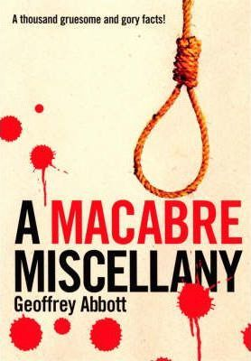 A Macabre Miscellany