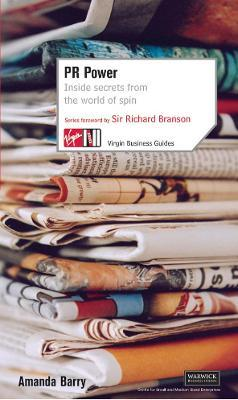 PR Power: Inside Secrets From the World of Spin