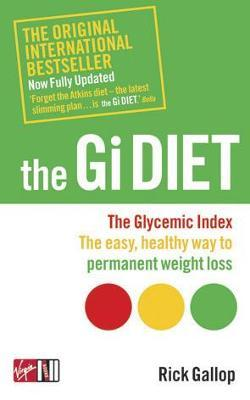The Gi Diet (Now Fully Updated)